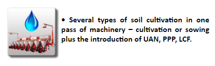 Several types of soil cultivation in one pass of machinery - cultivation or sowing plus application UAN, PPP, LCF