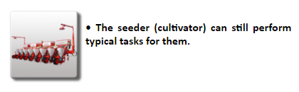 Seeders (cultivators) can still perform typical tasks for them